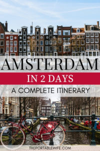 Amsterdam in 2 Days: A Complete Itinerary