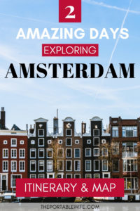 2 Amazing Days Exploring Amsterdam: Itinerary & Map