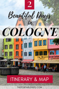 2 Days in Cologne: Itinerary for First Time Visitors