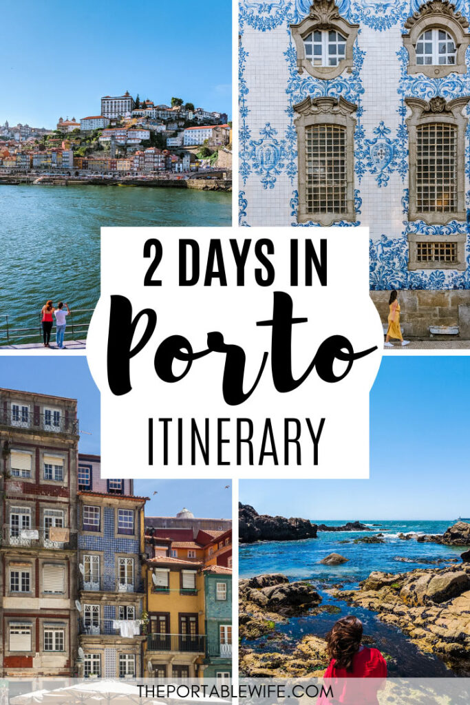 2 days in Porto itinerary - collage of Duoro River, azulejo tiles, Ribeira houses, and girl at beach