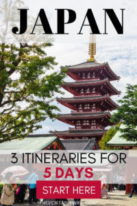 3 Itineraries for 5 Days in Japan
