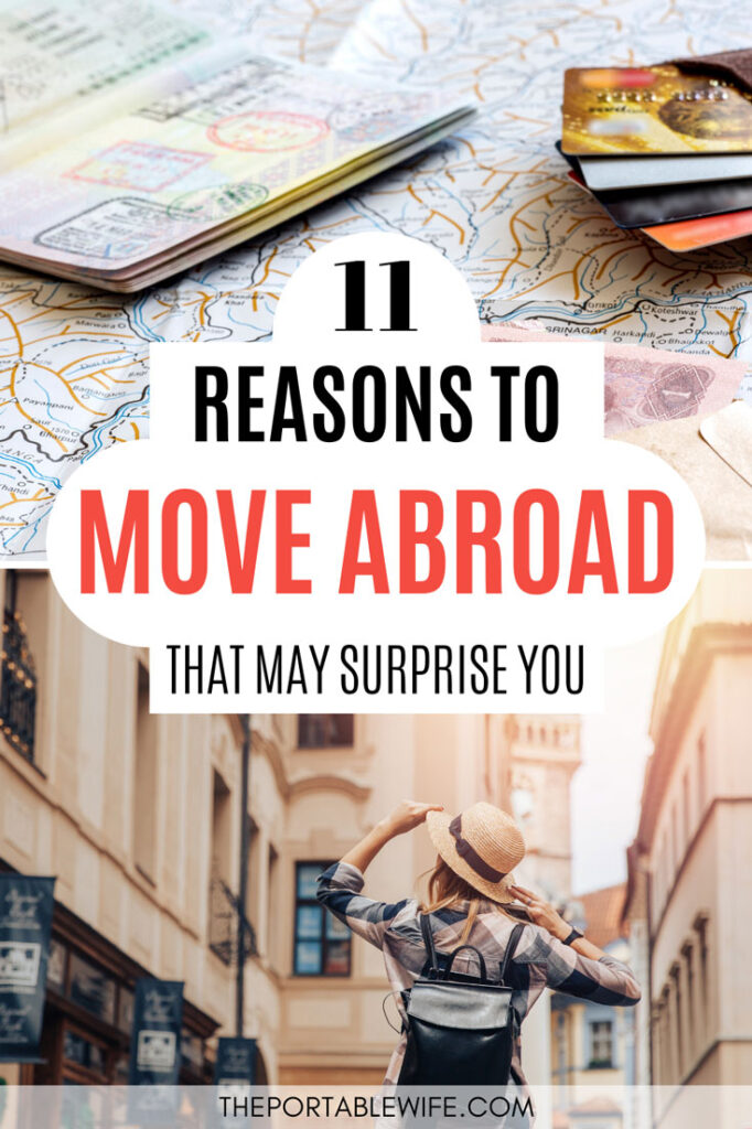 11 Reasons to Move Abroad that may Surprise You - passport on map, girl holding hat on street
