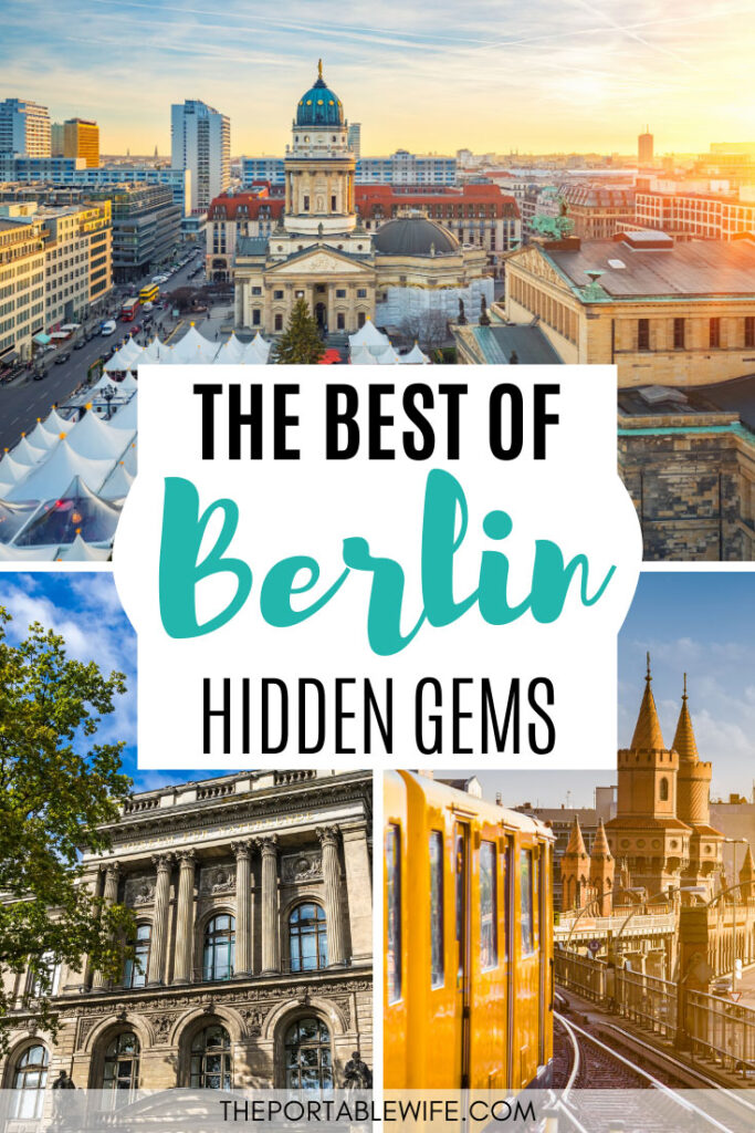 The best of Berlin hidden gems - collage of aerial view of Berlin, Natural History Museum facade, and yellow tram
