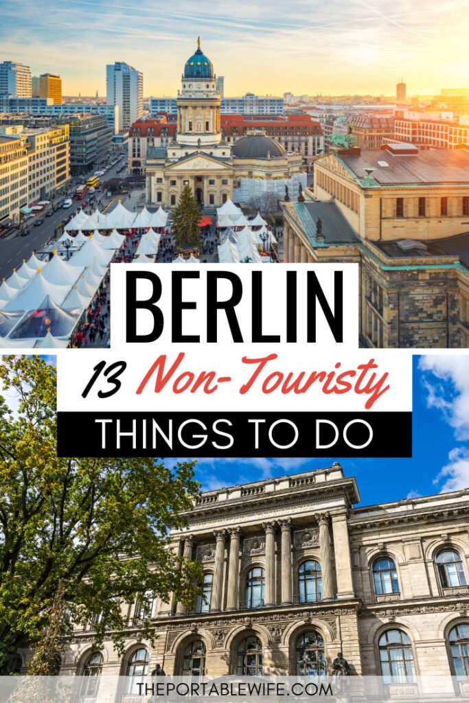 13 non touristy things to do in Berlin - collage of Berlin aerial view and Natural History Museum facade