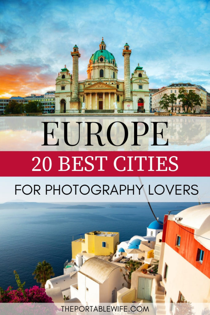 20 Best European Cities for Photography Lovers - Budapest Church and Oia ocean view