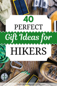 40 Perfect Gift Ideas for Hikers - Flatlay of hiking equipment on wood floor