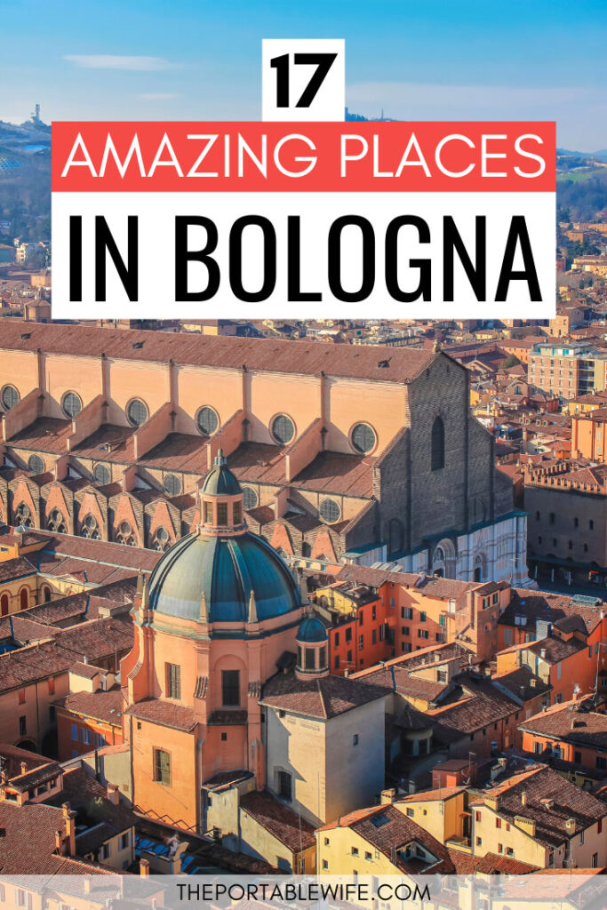 17 Amazing Places to see in Bologna - panoramic view over Bologna city center