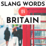 """Close-up of red phonebox on street, with text overlay - """"63 must-know slang words in Britain""""."""
