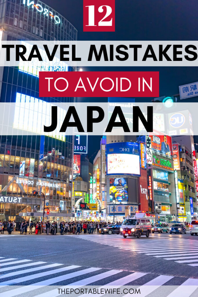 12 Travel Mistakes to Avoid in Japan - Shibuya Crossing at night