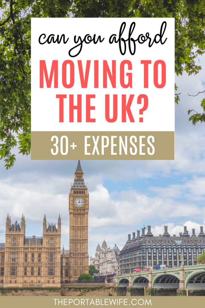 "View of Parliament Building and Big Ben, with text overlay - ""can you afford moving to the UK? 30 expenses""."