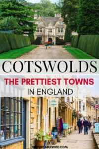 A Cotswolds Day Trip Itinerary: The Prettiest Towns in England