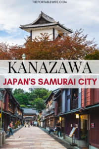 Day Trip to Kanazawa: Japan's Samurai City