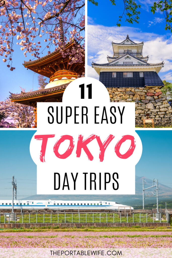 11 Super Easy Tokyo Day Trips - collage of pagoda, castle, and bullet train