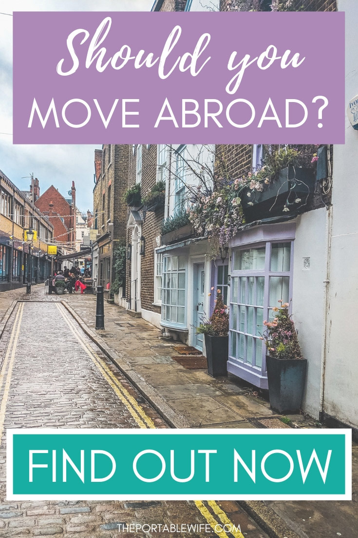 Should I Move Abroad? Find out now!