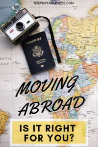 Should You Move Abroad?