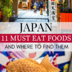 Delicious Japanese Dishes: 11 Must Eat Foods in Japan