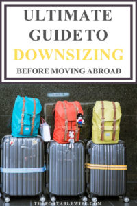 Ultimate Guide to Downsize Before Moving Abroad