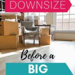 How to Downsize Before Moving Abroad