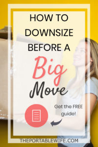 Downsize Before Moving Abroad: The Ultimate Guide to Getting