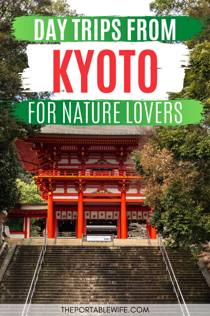 Day Trips from Kyoto for Nature Lovers - red and white shrine gate surrounded by green trees