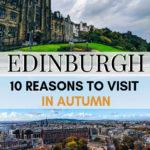 Edinburgh in October: 10 Reasons to Visit Edinburgh in Autumn