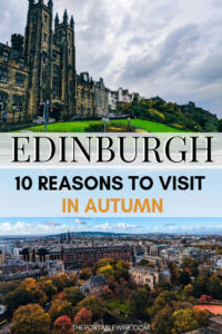 Edinburgh in October: 10 Reasons to Visit Edinburgh in Autumn