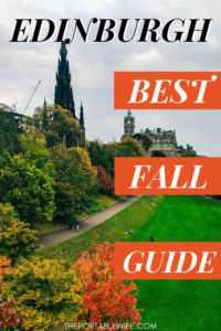 Edinburgh in October: The Best Fall Guide
