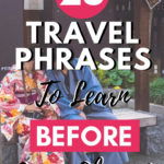 23 Basic Travel Phrases to Learn Before Going Abroad
