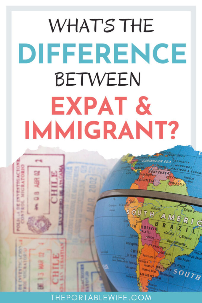 """Globe next to stamped visa, with text overlay - """"What's the difference between expat and immigrant?"""""""