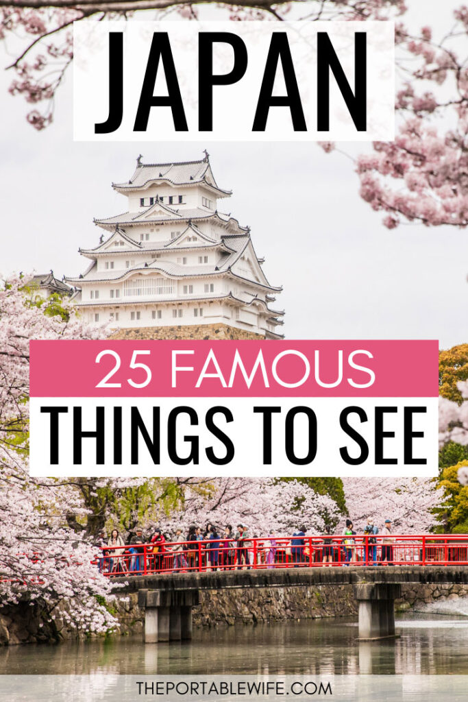 25 Famous Things to See in Japan - white castle with red bridge and cherry blossoms