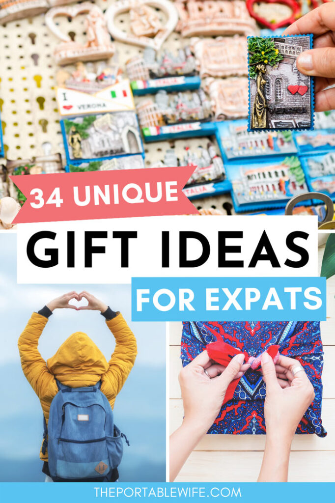 "Collage of magnets, woman in yellow coat, and present being wrapped, with text overlay - ""34 unique gift ideas for expats""."
