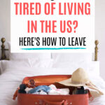Are you tired of living in the US? Here's how to leave - brown suitcase with clothes and hat sitting on white bed