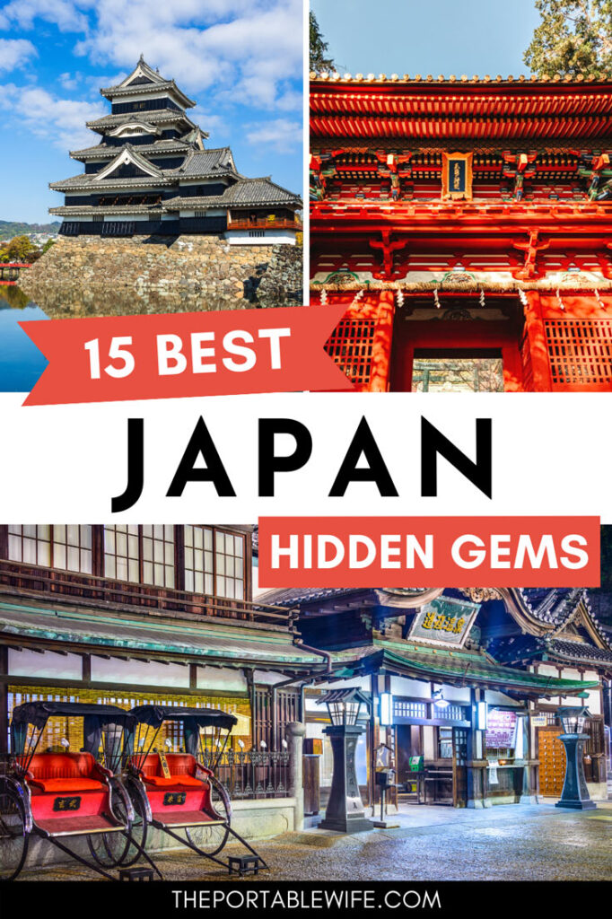 "Collage of Japanese castle, shrine, and onsen, with text overlay - ""15 best Japan hidden gems""."