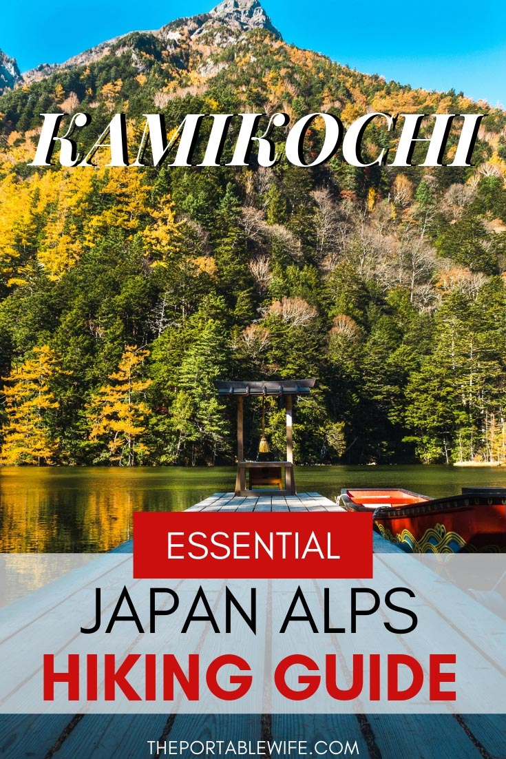 Kamikochi Japan Alps Hiking Guide
