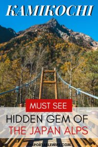 Kamikochi Hiking Guide: Hidden Gem of the Japan Alps