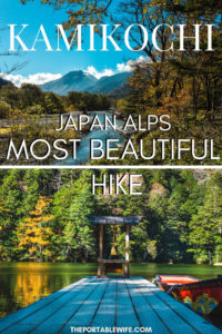 Kamikochi: Japan Alps Most Beautiful Hike