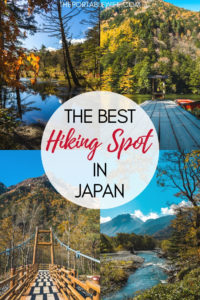 Kamikochi National Park: The Best Hiking Spot in Japan