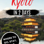 How to Visit Kyoto in 2 Days - Kinkaku-ji temple with pond reflection