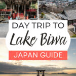 """Collage of shrines and torii gate in water, with text overlay - """"Day trip to Lake Biwa: Japan Guide""""."""
