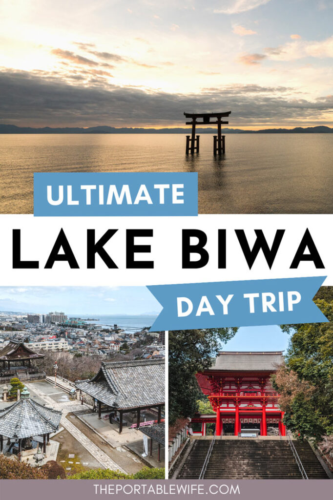 """Collage of floating torii gate and Japanese shrines, with text overlay: """"Ultimate Lake Biwa day trip""""."""