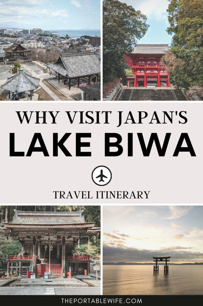 """Collage of Japanese shrines and floating torii gate, with text overlay: """"Why visit Japan's Lake Biwa""""."""
