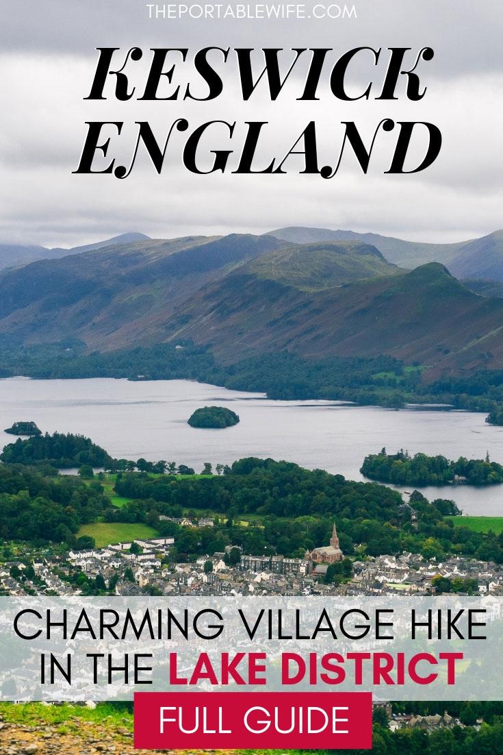 Keswick England Latrigg Walk: Charming Village Hike in the Lake District