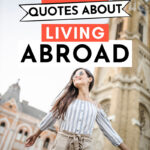 21 Inspiring Quotes About Living Abroad - girl walking in front of Europe cathedral