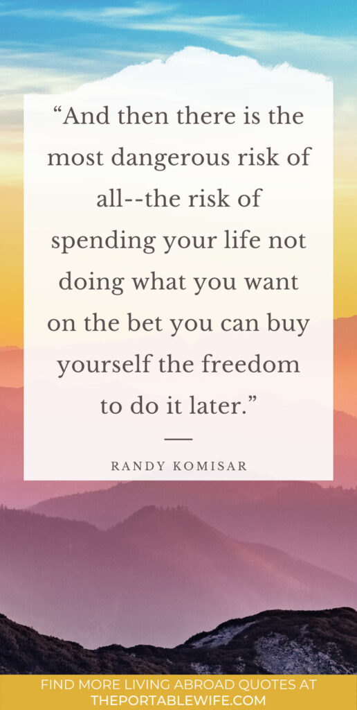 """Rainbow background with moving abroad quotes overlay - """"And then there is the most dangerous risk of all--the risk of spending your life not doing what you want on the bet you can buy yourself the freedom to do it later."""""""