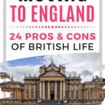 Moving to England: 24 Pros and Cons of British Life - Blenheim Palace facade with British flag walkway