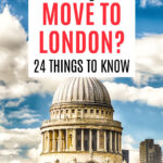 Should you move to London? 24 Things to know - St. Paul's Cathedral dome