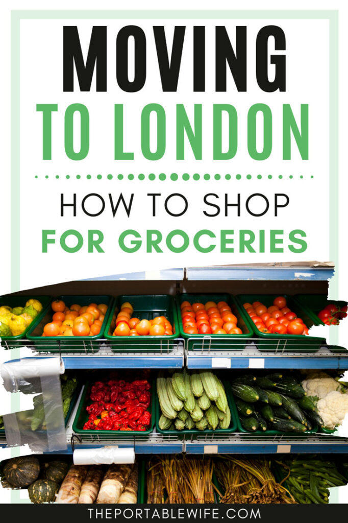 Moving to London, How to shop for groceries - 3 rows of produce bins