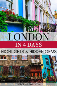 4 Days in London: Itinerary of Highlights and Hidden Gems