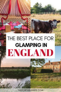 The best place for glamping in England - collage of yurt, cow, sunset, and manor house