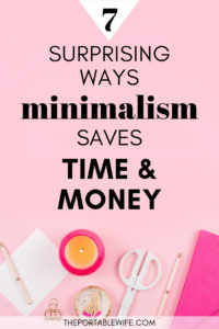 7 Minimalist lifestyle tips that save time and money